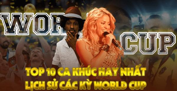 các bài hát world cup hay nhất thế giới